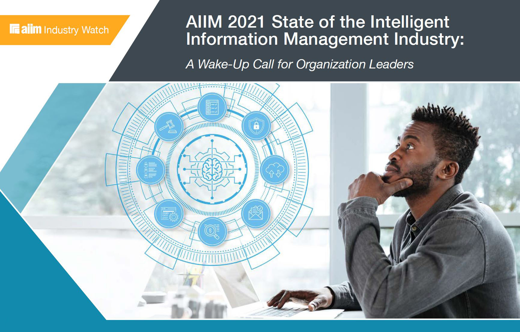 AIIM 2021 State of the Intelligent Information Management Industry