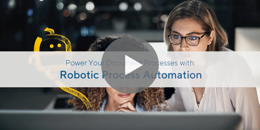Power Your Document Process with Robotic Process Automation (RPA)